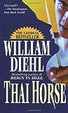 Thai Horse (0345327454) by Diehl, William