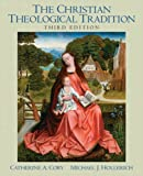 img - for The Christian Theological Tradition, 3rd Edition book / textbook / text book