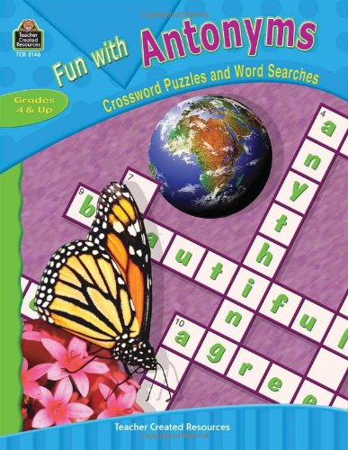 Fun with Antonyms - Crossword Puzzles and Word Searches
