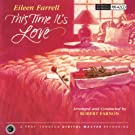 Eileen Farrell: This Time It's Love