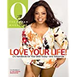 Love Your Life, by Oprah Magazine