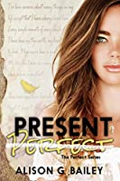 Present Perfect (Perfect series Book 1) (English Edition)