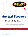 img - for Schaums Outline of General Topology (Schaum's Outline Series) book / textbook / text book