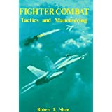 Fighter Combat: Tactics and Maneuvering