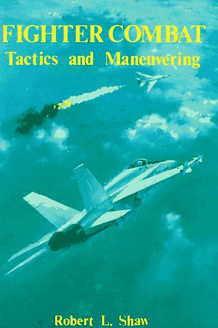 Fighter Combat: Tactics and Manoeuvring