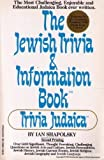 img - for The Jewish Trivia and Information Book: Trivia Judaica 1st edition by Shapolsky, Ian (1984) Paperback book / textbook / text book