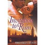 Invitation to Ruin ~ Bronwen Evans