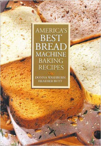 America's Best Bread Machine Baking Recipes