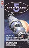 Babylon 5. 2, Accusations (French Edition) (2290150258) by Tilton, Lois