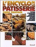 echange, troc  - L'encyclopédie de la pâtisserie