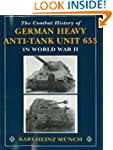 Combat History of German Heavy Anti-T...