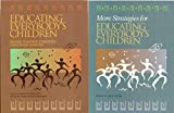 img - for 2 Volumes of Educating Everybody's Children: 1) Educating Everybody's Children- Diverse Teaching Strategies for Diverse Learnings 2) More Strategies for Educating Everybody's Children book / textbook / text book