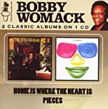 Bobby Womack Home Is Where The Heart Is / Pieces