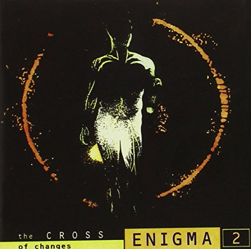 Enigma - The Cross Of Changes (15 Years After CD 2) - Zortam Music