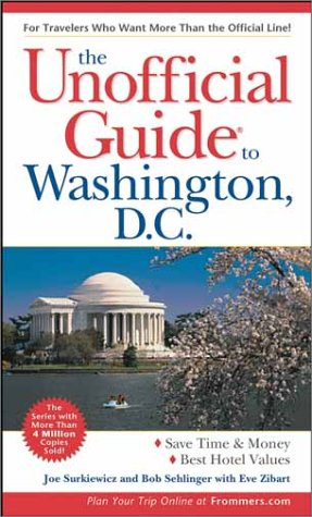 The Unofficial Guide To Washington, D.C. (Unofficial Guides) front-485839