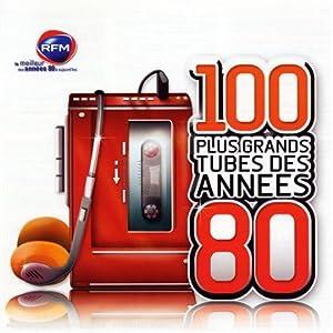 100 Plus Grands Tubes Des Années 80