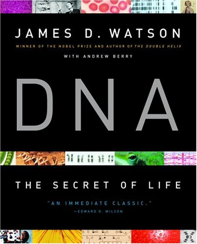 DNA: The Secret of Life