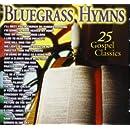 Bluegrass Hymns: 25 Gospel Classics
