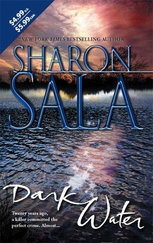 Dark Water, SHARON SALA