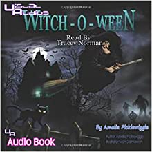 Witch-o-ween (       UNABRIDGED) by Amelia Picklewiggle Narrated by Tracey Norman