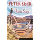 Thistle Soup (Summersdale travel)by Peter Kerr