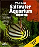 img - for The New Saltwater Aquarium Handbook (New Pet Handbooks) book / textbook / text book
