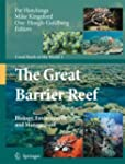 The Great Barrier Reef: Biology, Envi...