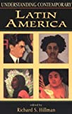 img - for Understanding Contemporary Latin America (Understanding the Contemporary World) book / textbook / text book