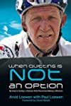 When Quitting Is Not an Option: My Ro...
