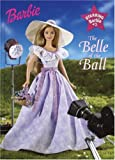 The Belle of the Ball (Starring Barbie) (0375827277) by Inches, Alison