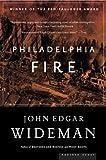 Image of Philadelphia Fire: A Novel