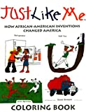 Just Like Me : How African-American Inventions Changed America