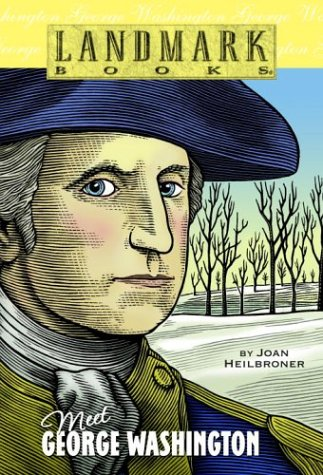 Meet George Washington (Landmark Books)