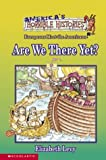 America's Horrible Histories #03 Are We There Yet? (0439303508) by Elizabeth Levy