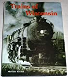 Trains of Wisconsin