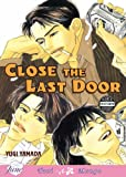 Yugi Yamada Close the Last Door (Yaoi): v. 1