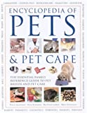 Encyclopedia of Pets and Pet Care (0754813967) by Alderton, David
