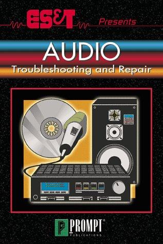 Es&T Presents Audio Troubleshooting & Repair