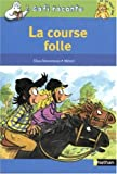 "Afficher ""La Course folle"""