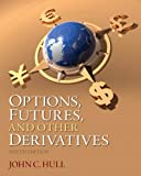 Options, Futures, and Other Derivatives (9th Edition)