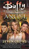 Seven Crows  (Buffy the Vampire Slayer and Angel)