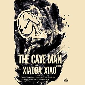 The Cave Man | [Xaoda Xiao]