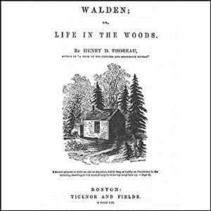Walden: Life in the Woods | [Henry David Thoreau]