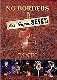 echange, troc Los Super Seven - Los Super Seven - No Borders: Canto [Import USA Zone 1]
