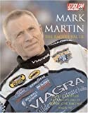 Mark Martin: The Racer's Racer (Stock Car Racing (Motorbooks))