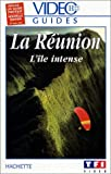 echange, troc Vidéo Guides Hachette: La Réunion, l'île intense [VHS]