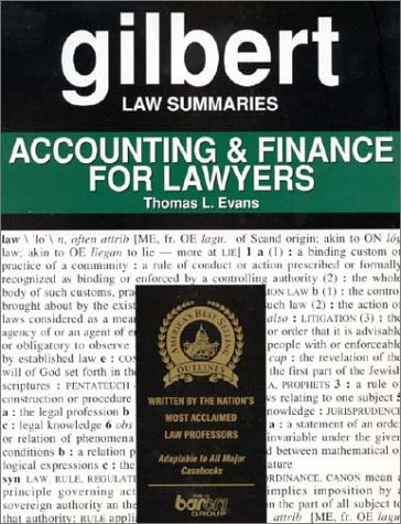 Gilbert Law Summaries on Accounting & Finance for Lawyers