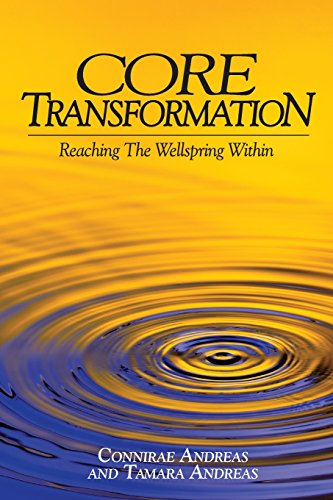 core-transformation-reaching-the-wellspring-within