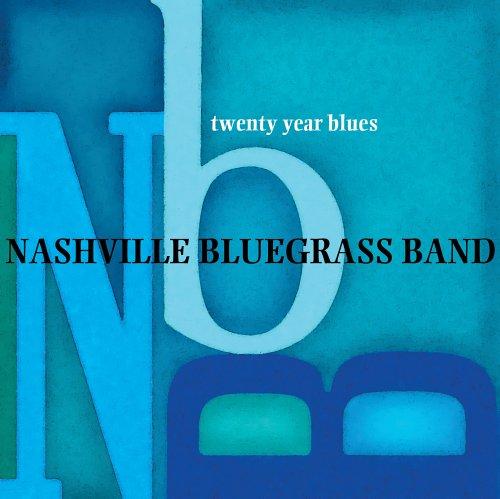 Nashville Bluegrass Band - Twenty Year Blues - Lyrics2You