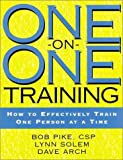 img - for One-on-One Training: How to Effectively Train One Person at a Time book / textbook / text book